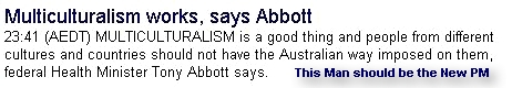 Tony Abbott is a Real and Genuine person!